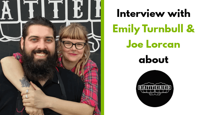 Emily Turnbull & Joe Lorcan - Founders Battered