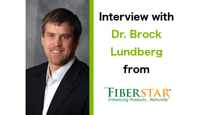 Interview with Dr. Brock Lundberg from Fiberstar, Inc.