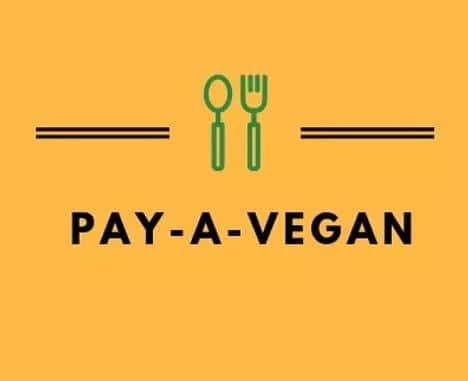 Pay a Vegan