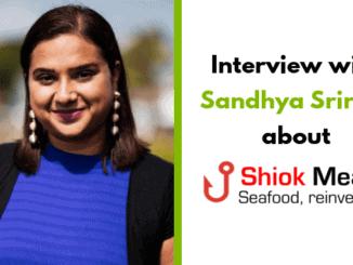Dr Sandhya Sriram – Founder of Shiok Meats