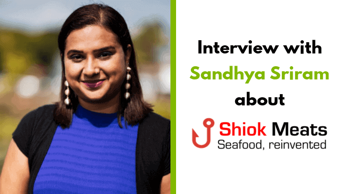 Dr Sandhya Sriram – Founder of Shiok Meats