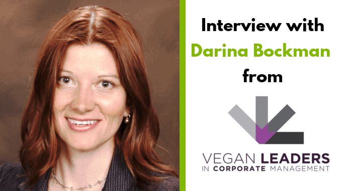 "Darina Bockman – Founder of ""Vegan Leaders in Corporate Management"""