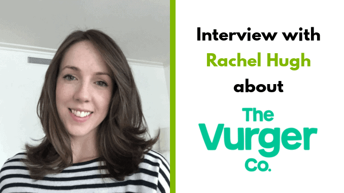 Rachel Hugh – co-founder The Vurger