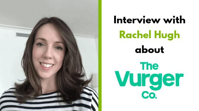 Rachel Hugh – co-founder The Vurger