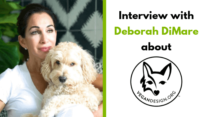 Deborah DiMare – Founder of Vegan Design
