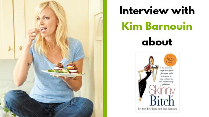 Kim Barnouin – author of skinny bitch