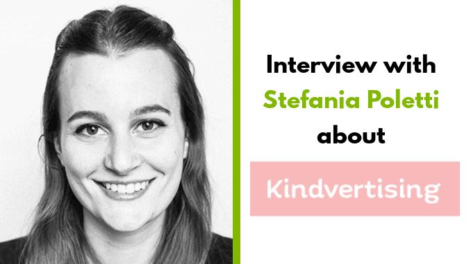 Stefania Poletti –CEO of Kindvertising
