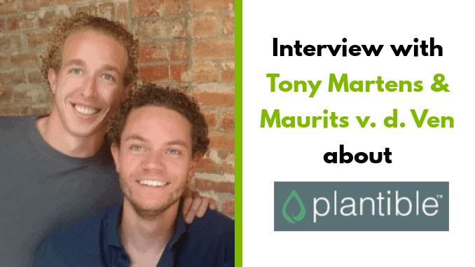 Plantible Co Founders Tony Martens and Maurits van de Ven