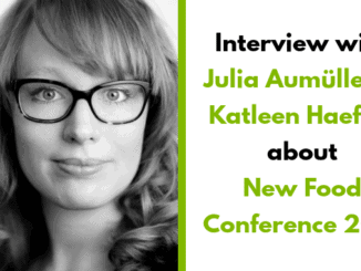 Julia Aumüller – organizer of the New Food Conference 2019