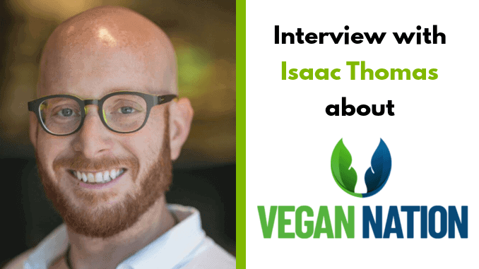 Isaac Thomas – Founder of Vegan Nation