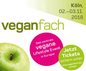 veganfach - das zentrale vegane Lifestyle Event in Europa! Köln, 02.-03. November 2018