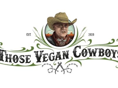 those vegan cowboys